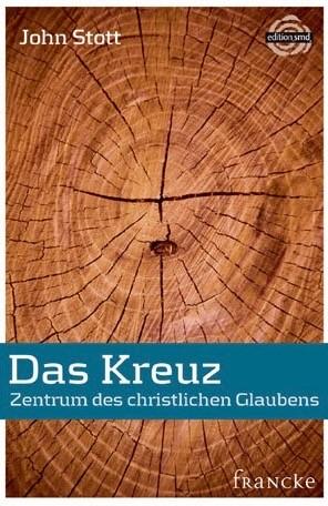 DAS KREUZ - Zentrum des christlichen Glaubens