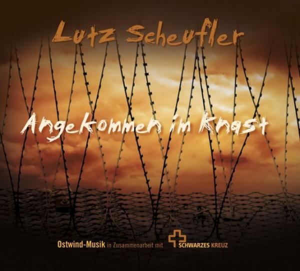 Angekommen im Knast - Lutz Scheufler