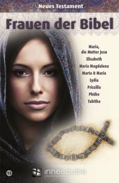 Frauen der Bibel - NT