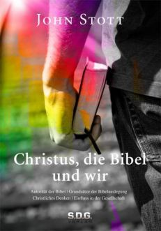 Christus, die Bibel und wir