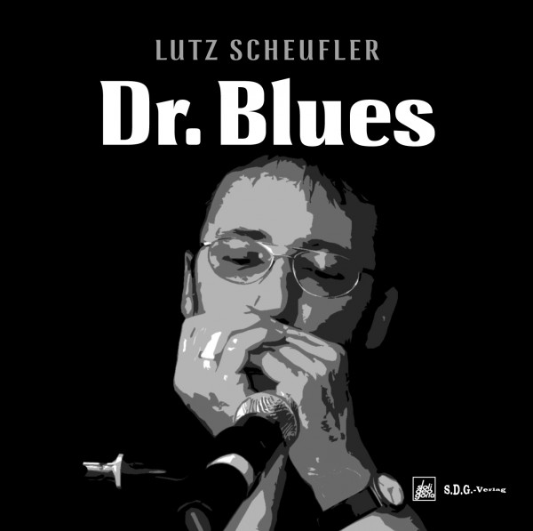 Dr. Blues - Lutz Scheufler