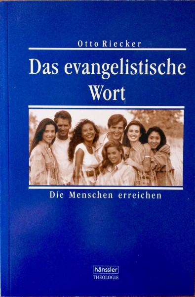 Das evangelistische Wort